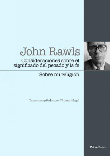 9788449324086: Consideraciones sobre el significado del pecado y la fe / Sobre mi religión