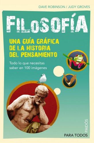9788449324161: Filosofía. Una guía gráfica de la historia del pensamiento