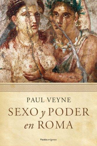 Sexo y poder en Roma (8449324408) by PAUL VEYNE