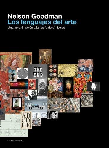 9788449324451: Los lenguajes del arte: Una aproximación a la teoría de los símbolos (Estética)