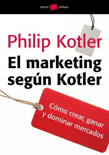 El marketing según Kotler: Philip Kotler