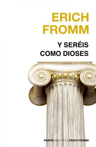 9788449324888: Y seréis como dioses (Nueva Biblioteca Erich Fromm)
