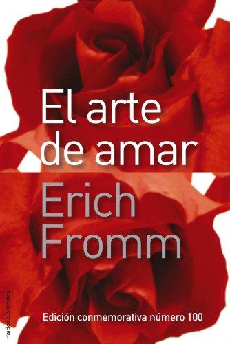 9788449325106: El arte de amar: Una investigación sobre la naturaleza del amor (Contextos)