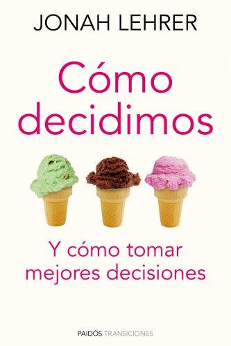 9788449325281: Cómo decidimos: Y cómo tomar mejores decisiones (Transiciones)