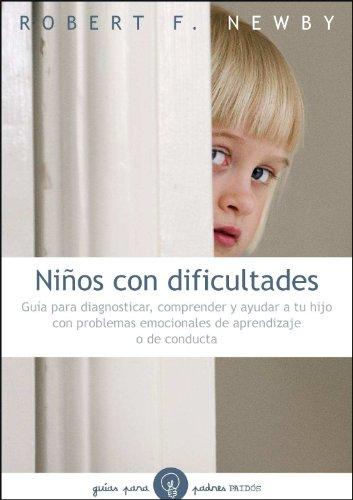 9788449325335: Niños con dificultades: Guía para diagnosticar, comprender y ayudar a tu hijo... (Guias Para Padres)
