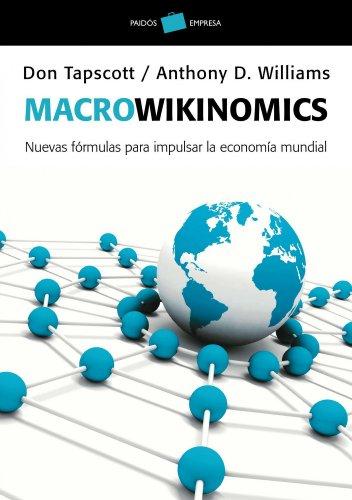 9788449325649: Macrowikinomics: Nuevas fórmulas para impulsar la economía mundial (Empresa)