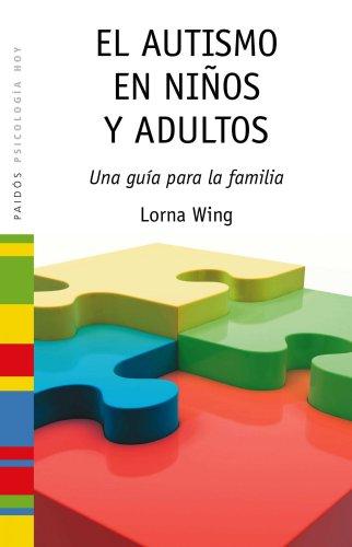 El autismo en ni�os y adultos (8449325919) by LORNA WING
