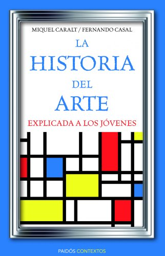 9788449326028: La historia del arte explicada a los jóvenes