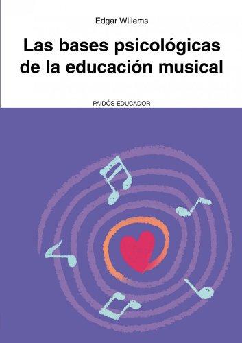9788449326080: Las bases psicológicas de la educación musical (Educador)