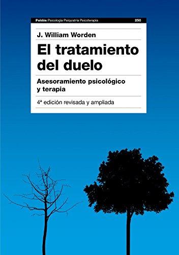 9788449326097: El tratamiento del duelo: Asesoramiento psicológico y terapia