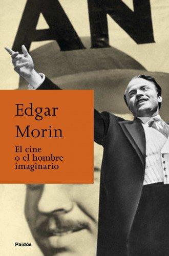 9788449326158: El cine o el hombre imaginario (Biblioteca Edgar Morin)