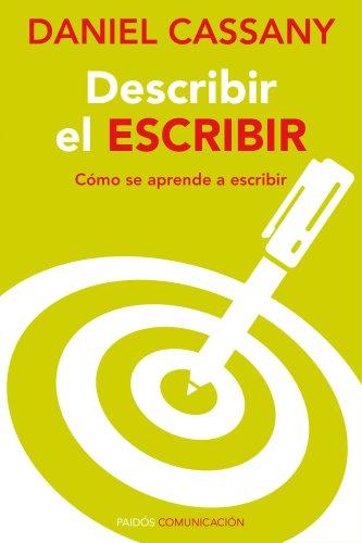 9788449326493: Describir el escribir: Cómo se aprende a escribir (Comunicación)