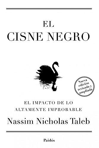 9788449326622: El cisne negro. Nueva edición ampliada y revisada: El impacto de lo altamente improbable (Transiciones)