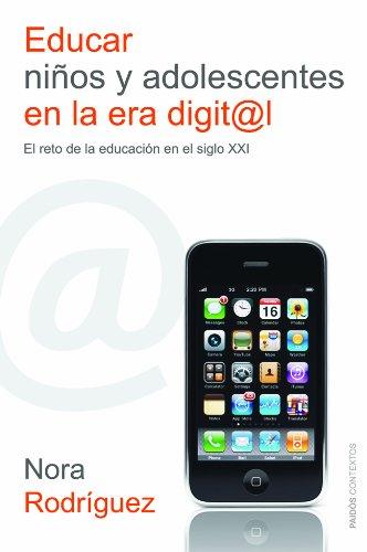 9788449326707: Educar niños y adolescentes en la era digital