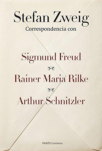 CORRESPONDENCIA CON SIGMUND FREUD, RAINER MARIA RILKE: STEFAN ZWEIG
