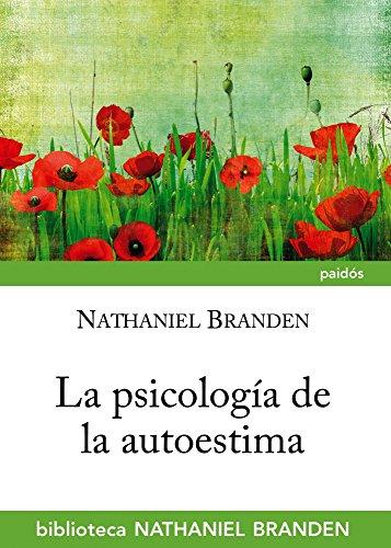 9788449327001: La psicología de la autoestima (Biblioteca Nathaniel Brand)