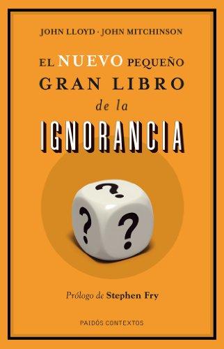 9788449327186: El nuevo pequeño gran libro de la ignorancia