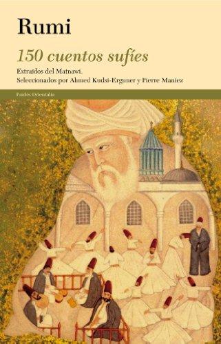 9788449327292: 150 cuentos sufíes: extraídos del Matnawi