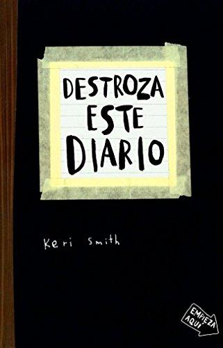 Destroza este diario: Smith, Keri