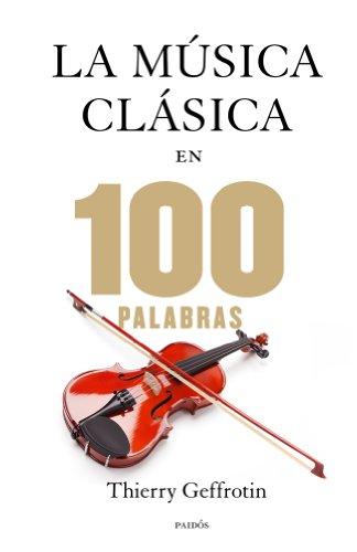 9788449328329: La música clásica en 100 palabras (Contextos)