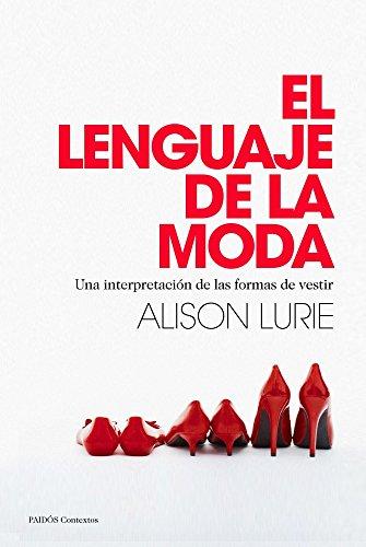 9788449328558: El lenguaje de la moda: Una interpretación de las formas de vestir (Contextos)