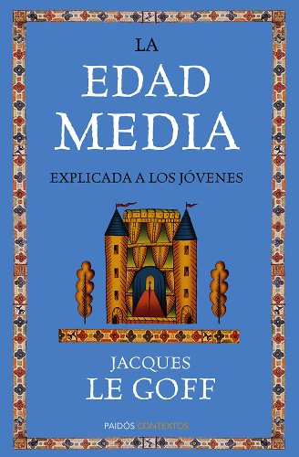 9788449328923: La Edad Media Explicada A Los Jóvenes (Contextos)