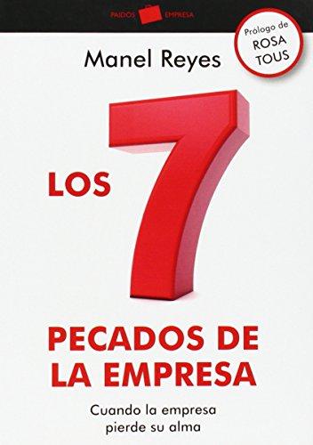 9788449329005: Los 7 pecados de la empresa: Cuando la empresa pierde su alma (Empresa (paidos))