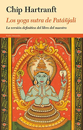 9788449329135: Los yoga sutra de Patáñjali: La versión definitiva del libro del maestro (Orientalia)