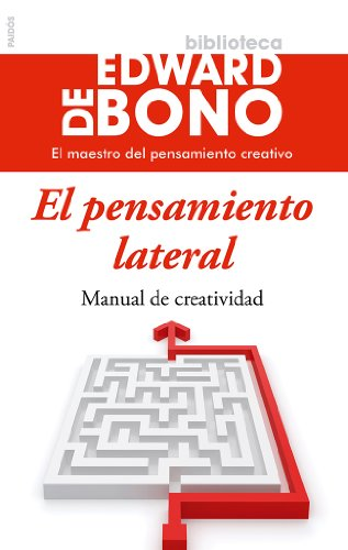 9788449329456: El pensamiento lateral: Manual de creatividad (Biblioteca Edward De Bono)