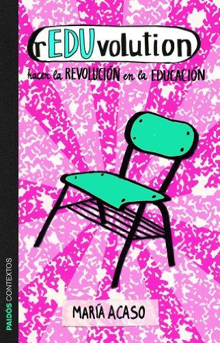 9788449329500: rEDUvolution: Hacer la revolución en la educación (Contextos)