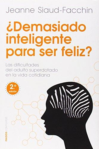 9788449329760: ¿Demasiado Inteligente Para Ser Feliz? (Contextos)