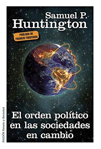 9788449329807: El orden político en las sociedades en cambio (Estado y Sociedad)