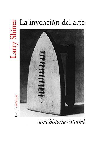 9788449329920: La invención del arte: Una historia cultural (Estética)