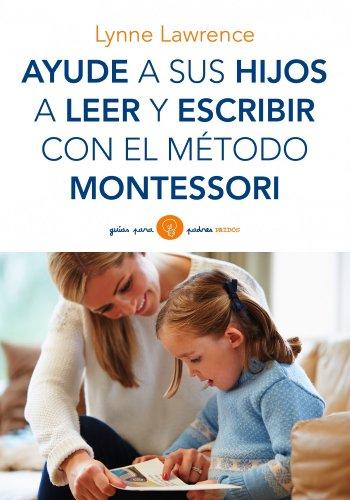 9788449330339: Ayude a sus hijos a leer y escribir con el método Montessori