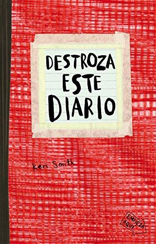 Destroza este diario. Rojo (Libros Singulares) (Spanish: Smith, Keri