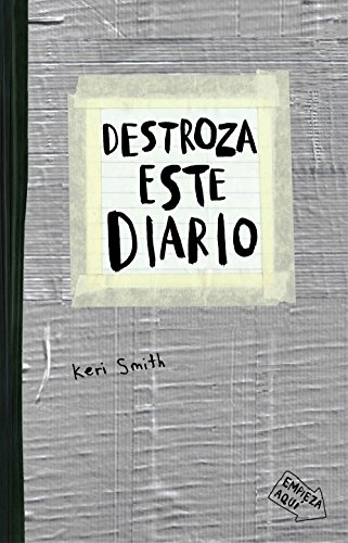 Destroza este diario : gris: Smith, Keri