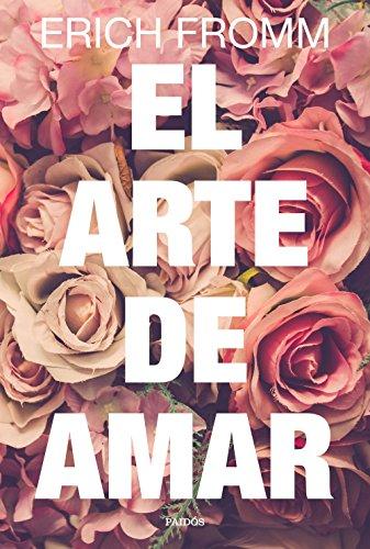 9788449332883: El arte de amar: Una investigación sobre la naturaleza del amor (Contextos)