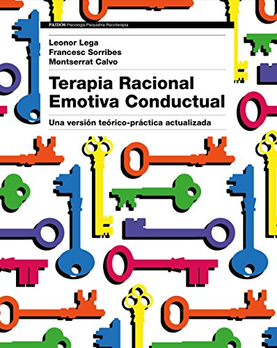 9788449333422: Terapia Racional Emotiva Conductual: Una versión teórico-práctica actualizada (Psicología Psiquiatría Psicoterapia)
