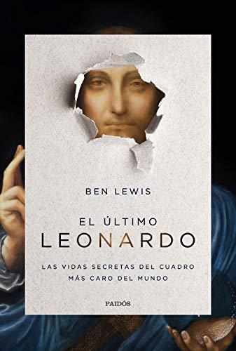 9788449336393: El último Leonardo: Las vidas secretas del cuadro más caro del mundo (Contextos)