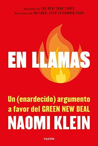 9788449337819: En llamas: Un (enardecido) argumento a favor del Green New Deal (Estado y Sociedad)