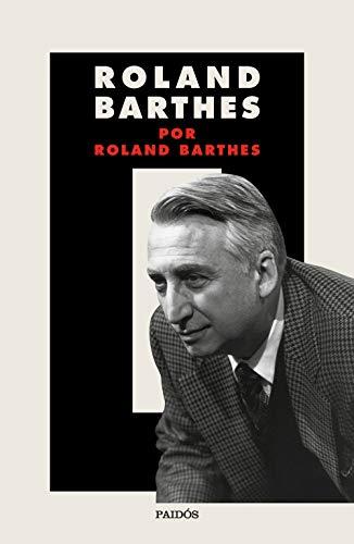 9788449337826: Roland Barthes por Roland Barthes (Nueva Biblioteca Roland Barthes)
