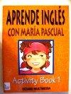 9788449403972: Aprende ingles con Maria Pascual - Activity Book 1