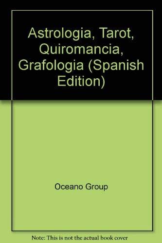 9788449405808: Astrologia, Tarot, Quiromancia, Grafologia (Spanish Edition)