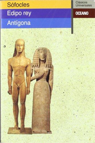 9788449410420: Edipo Rey Antigona/ Edipo Rey Antigone (Clasicos Universales) (Spanish Edition)