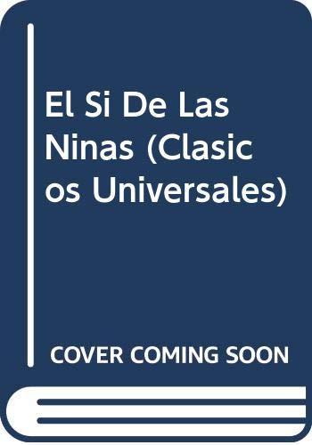 9788449410857: El Si De Las Ninas (Clasicos Universales)