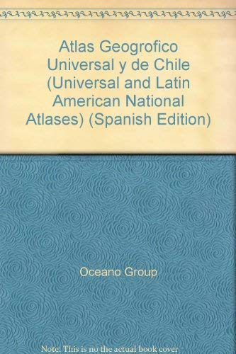 9788449411328: Atlas Geografico Universal Y De Chile (Universal and Latin American National Atlases) (Spanish Edition)
