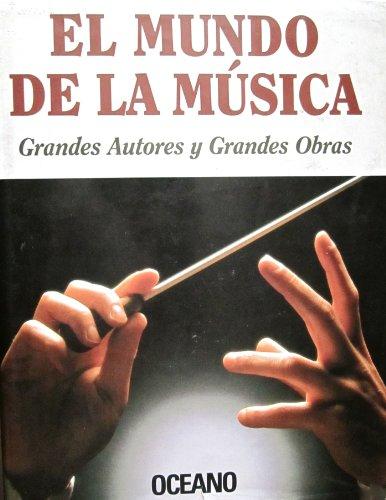 9788449412523: El Mundo de la Musica