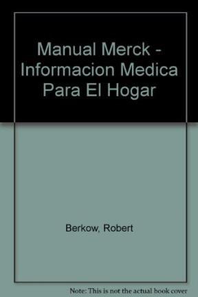 Manuel Merck De Informacion Medica Para El