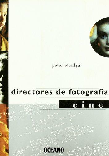 9788449414404: Directores De Fotografia (Cine Y Artes Escenicas) (Spanish Edition)