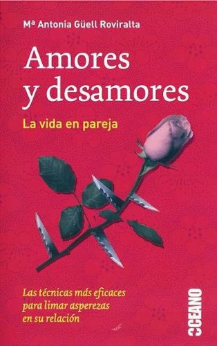 9788449414732: Amores y desamores/ Loving and Lacking (Spanish Edition)